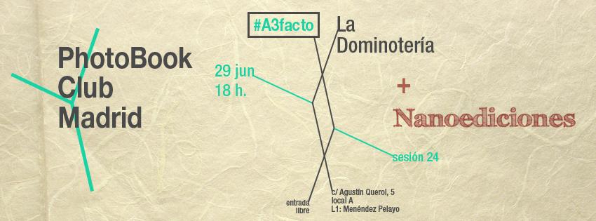 A3facto, el 29 de junio en La Dominotería